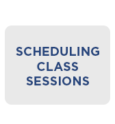 Scheduling Class Sessions