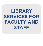 Library Services for Faculty and Staff